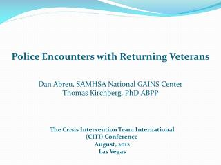 The Crisis Intervention Team International CITI Conference  August, 2012 Las Vegas