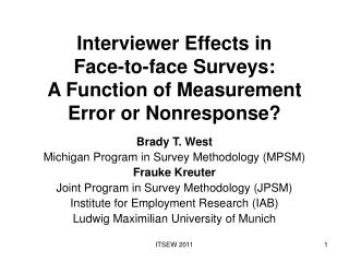 Interviewer Effects in  Face-to-face Surveys: A Function of Measurement Error or Nonresponse