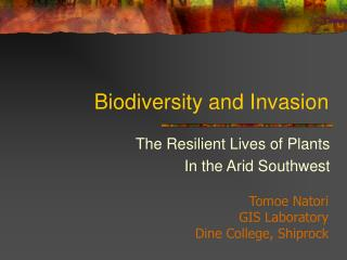 Biodiversity and Invasion