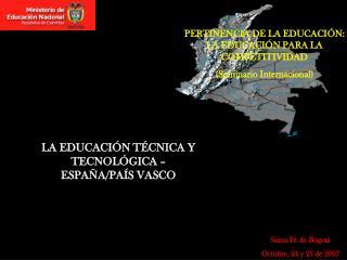 PERTINENCIA DE LA EDUCACI N: LA EDUCACI N PARA LA COMPETITIVIDAD Seminario Internacional