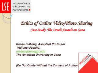 Ethics of Online Video