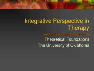 Integrative Perspective in Therapy