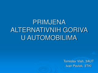 PRIMJENA ALTERNATIVNIH GORIVA U AUTOMOBILIMA