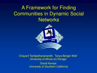 A Framework for Finding Communities in Dynamic Social Networks