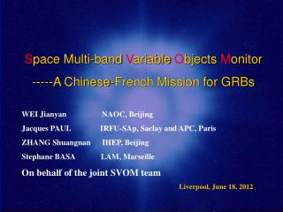 Space Multi-band Variable Objects Monitor -----A Chinese-French Mission for GRBs