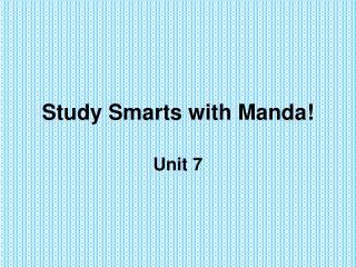 Study Smarts with Manda