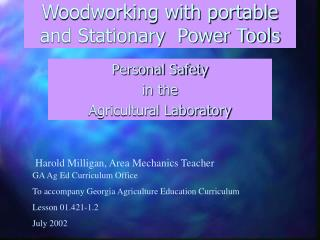 Woodworking with portable and Stationary  Power Tools