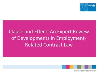 Clause and Effect: An Expert Review of Developments in Employment-Related Contract Law