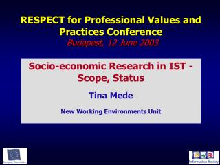 RESPECT for Professional Values and Practices Conference   Budapest, 12 June 2003