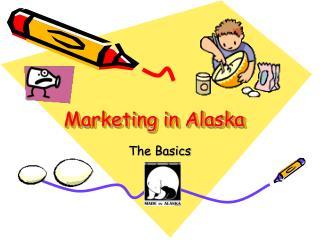 Marketing in Alaska
