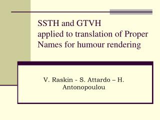 SSTH and GTVH applied to translation of Proper Names for humour rendering