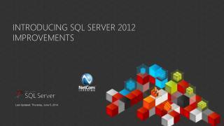 Introducing SQL Server 2012  Improvements
