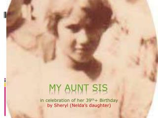 My Aunt SiS