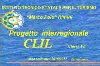 ISTITUTO TECNICO STATALE PER IL TURISMO                                     Marco Polo  Rimini