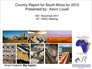 Country Report for South Africa for 2010 Presented by:  Kevin Lovell  ON:  November 2011 AT:  SADC Meeting