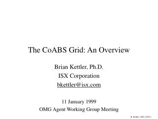 The CoABS Grid: An Overview