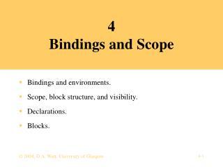4 Bindings and Scope