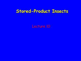 Stored-Product Insects