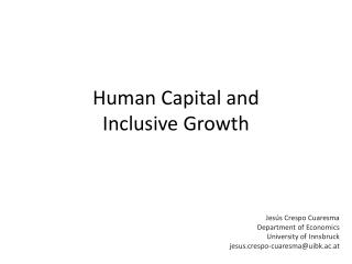 Human Capital and  Inclusive Growth