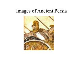 Images of Ancient Persia