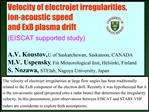 Velocity of electrojet irregularities,  ion-acoustic speed  and ExB plasma drift EISCAT supported study   A.V. Koustov,