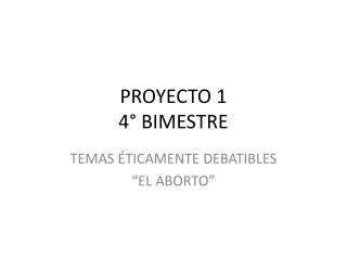 PROYECTO 1 4  BIMESTRE