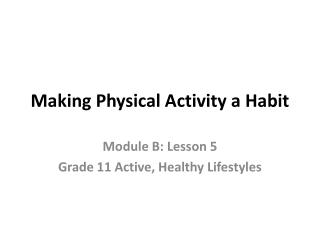 Making Physical Activity a Habit