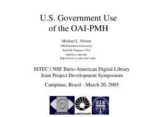 U.S. Government Use  of the OAI-PMH
