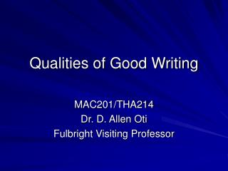Qualities of Good Writing