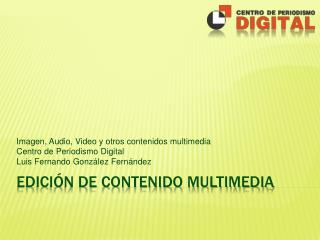 Edici n de contenido Multimedia