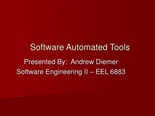 Software Automated Tools