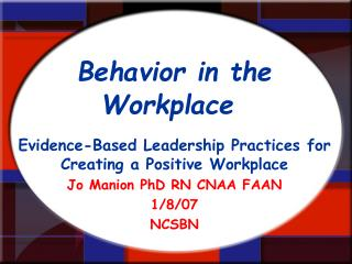 Behavior in the Workplace