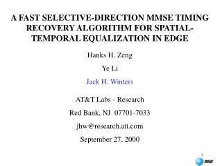 A FAST SELECTIVE-DIRECTION MMSE TIMING RECOVERY ALGORITHM FOR SPATIAL-TEMPORAL EQUALIZATION IN EDGE