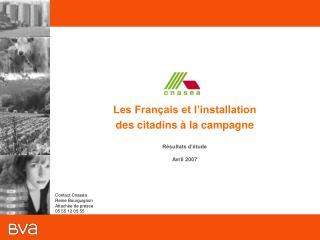 Les Fran ais et l installation  des citadins   la campagne    R sultats d  tude  Avril 2007