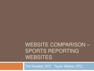 Website Comparison   sports reporting websites