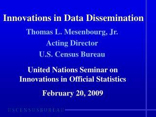 Innovations in Data Dissemination
