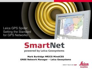 Leica GPS Spider Setting the Standard for GPS Networks