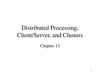 Distributed Processing, Client