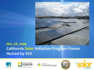 California Solar Initiative Program Forum Hosted by SCE