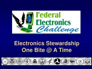 Electronics Stewardship One Bite  A Time