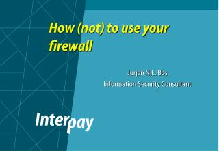 How not to use your firewall