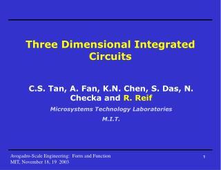 Three Dimensional Integrated Circuits