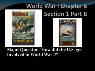 World War I Chapter 6 Section 1 Part B