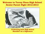 Welcome to Torrey Pines High School Senior Parent Night 2012-2013