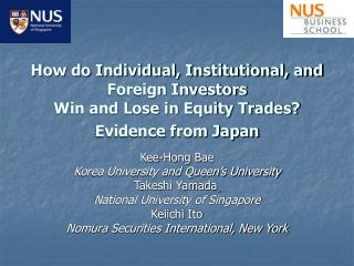 How do Individual, Institutional, and Foreign Investors  Win and Lose in Equity Trades  Evidence from Japan