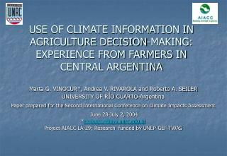 USE OF CLIMATE INFORMATION IN AGRICULTURE DECISION-MAKING ...