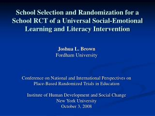 School Selection and Randomization for a School RCT of a Universal Social-Emotional Learning and Literacy Intervention
