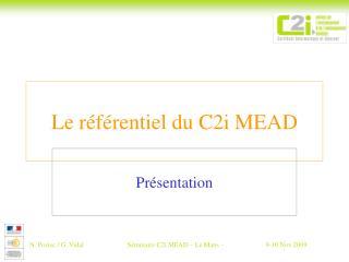 Le r f rentiel du C2i MEAD