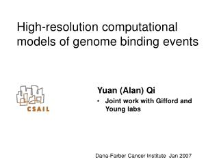 High-resolution computational models of genome binding events