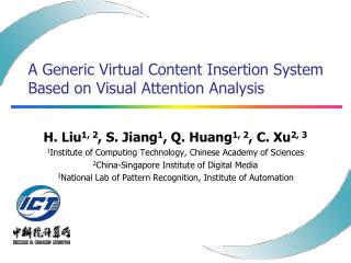 A Generic Virtual Content Insertion System Based on Visual Attention Analysis